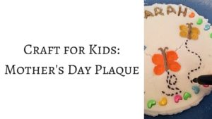 Craft for Kids Mothers Day Plaque