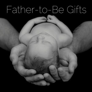 Father-to-Be Gifts