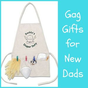 Gag Gifts for New Dads