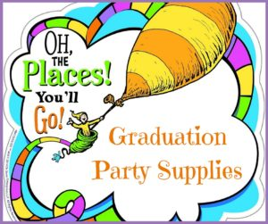 Oh the Places You'll Go! Graduation Party Supplies