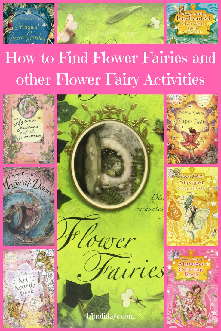 How to Find Flower Fairies and other Flower Fairy Activities