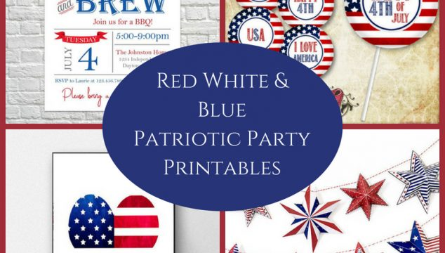 July 4th Red White & Blue Patriotic Party Printables