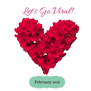 Lets Go Viral Feb 2016