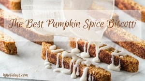 Thanksgiving Menu Ideas: The Best Pumpkin Spice Biscotti