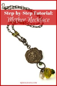 How to Make a Mother Necklace
