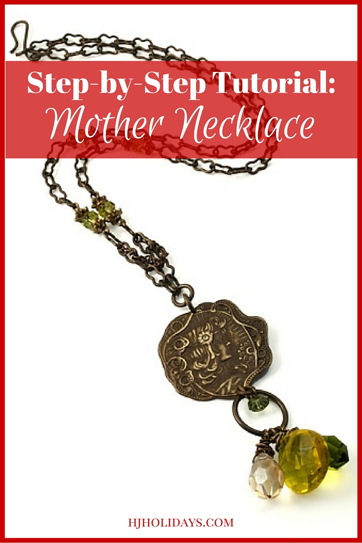 Step-by-Step Tutorial Mother Necklace