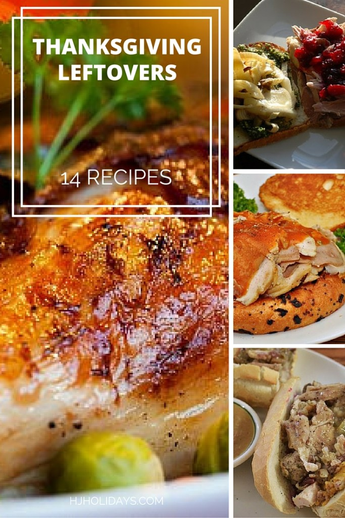 Thanksgiving Leftovers 14 Recipes