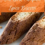 The Best Pumpkin Spice Biscotti