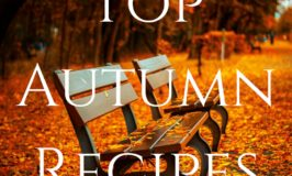 Top 12 Easy-to-Make Autumn Recipes