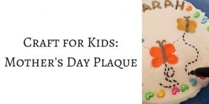 Homemade Mother's Day Clay Plaque Tutorial