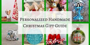 Personalized Handmade Christmas Gift Guide