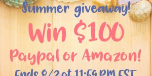 Win $100 Summer Giveaway Ends August 2, 2017 #entertowin