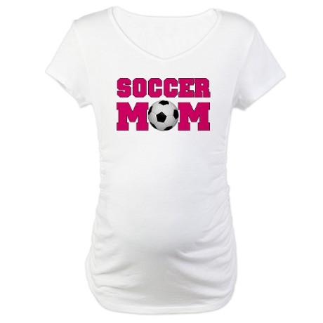 Funny Soccer Mom Maternity Shirts